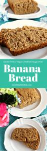 Banana Bread - Gluten Free, Vegan, & Refined Sugar Free