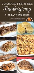 Thanksgiving Sides and Desserts - Gluten Free & Dairy Free