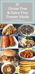 10 Amazing Gluten Free & Dairy Free Freezer Meals