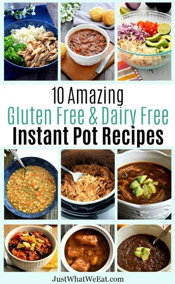 10 Amazing Gluten Free and Dairy Free Instant Pot Recipes