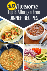 10 Amazing Dinner Recipes free from gluten, dairy, eggs, peanuts, tree nuts, shellfish, fish, and soy. They also happen to taste delicious!! They are all recipes that are naturally free from the top 8 allergens or only required some small tweaks. #glutenfree #dairyfree #nutfree #dinner #top8free