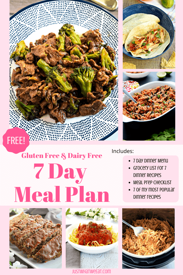Gluten Free and Dairy Free 7 Day Meal Plan
