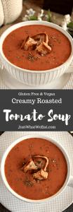 Creamy Roasted Tomato Soup - Gluten Free & Vegan