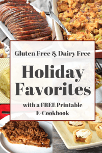 Gluten Free & Dairy Free Holiday Favorites Printable E-Cookbook