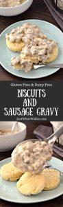 Biscuits and Sausage Gravy - Gluten Free & Dairy Free