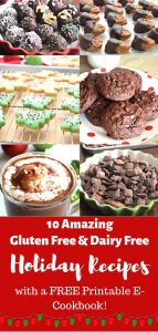 Gluten Free & Dairy Free Holiday Sweets & Treats FREE Printable E-Cookbook