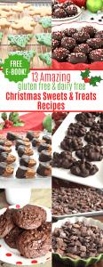 13 Amazing Gluten Free & Dairy Free Holiday Treat Recipes