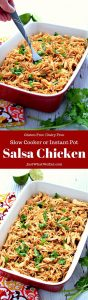 This Salsa Chicken is such an easy and flavorful dinner option! It can be made in the Instant Pot or Slow Cooker and is gluten free and dairy free! #salsachicken #glutenfreerecipes #dairyfree #instantpot #slowcooker