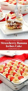 This Strawberry Banana Icebox Cake is gluten free, dairy free, vegan, and tastes AMAZING! It's such a simple dessert with SO much flavor! #glutenfree #dairyfree #vegan #dessert #iceboxcake