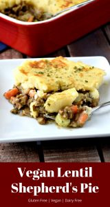 This gluten free and vegan Shepherd's Pie is creamy and full of flavor! It's the perfect comfort food for any night of the week! #glutenfree #vegan #dairyfree #shepherdspie #lentil #recipes #dinner